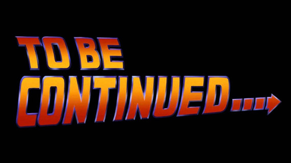 BTTF_To be continued